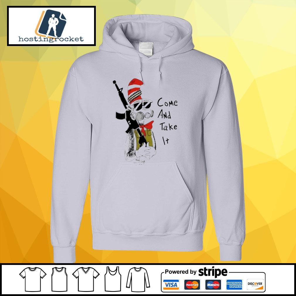Dr Seuss come and take it hoodie