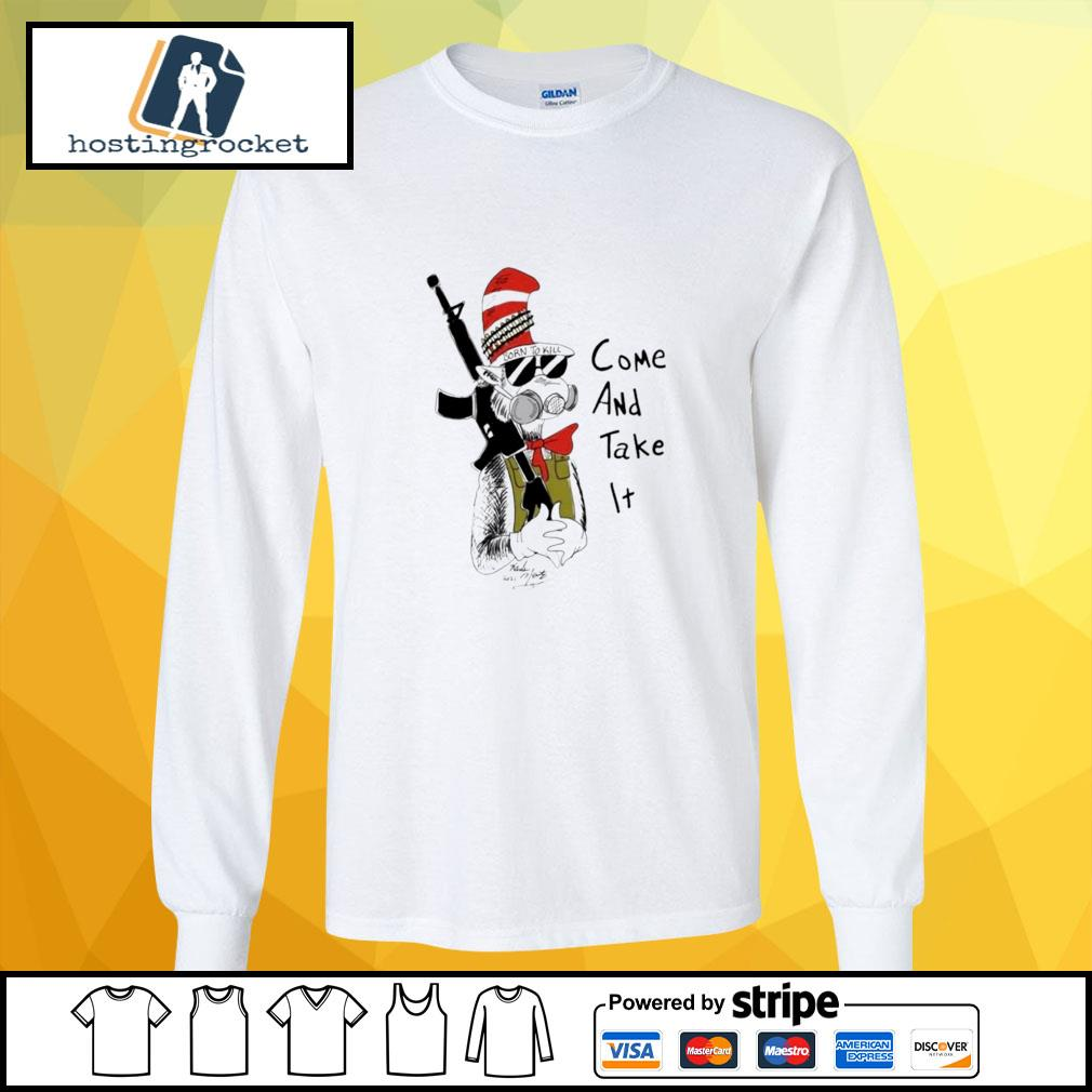 Dr Seuss come and take it longsleeve-tee
