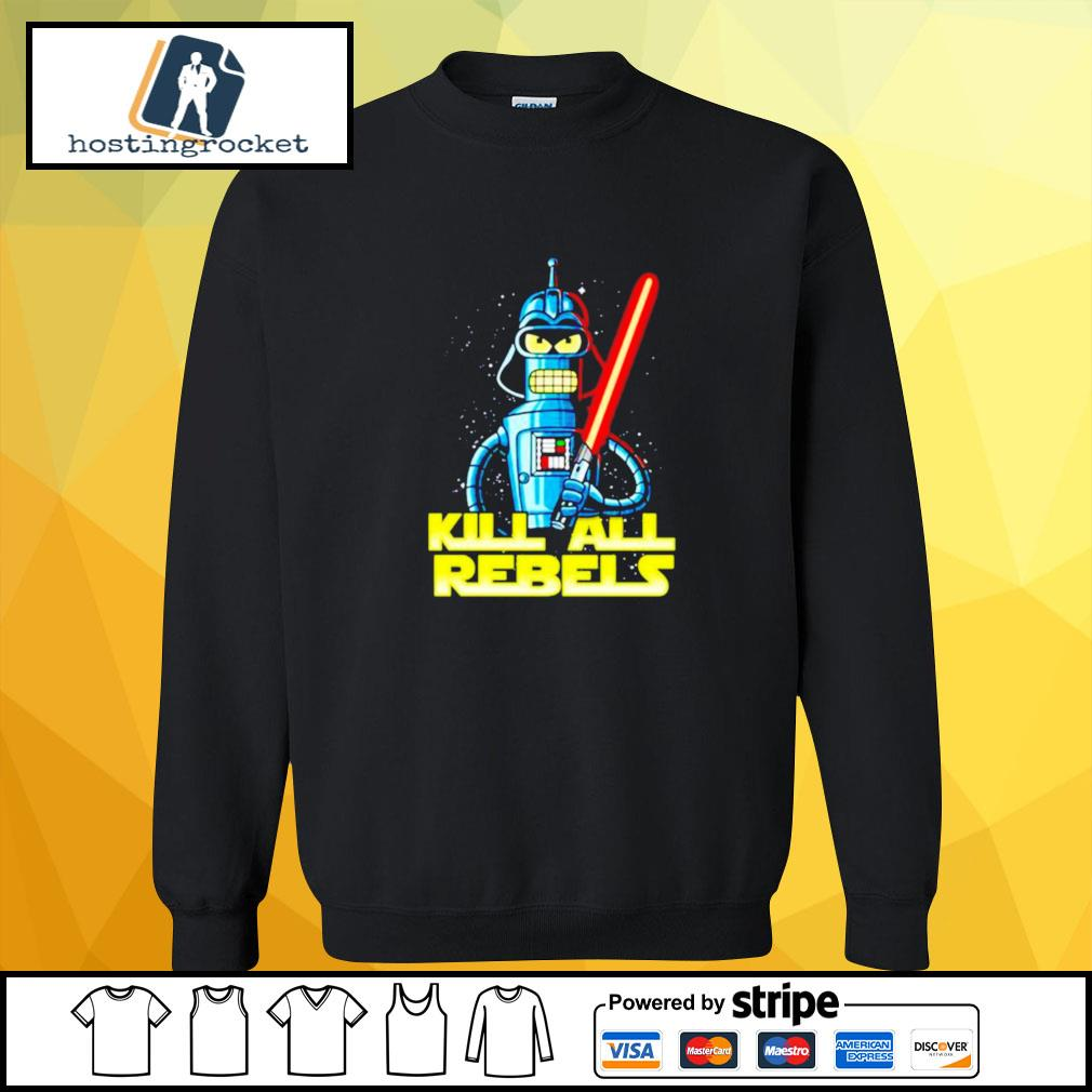 Star Wars Bender futurama Kill All Rebels sweater