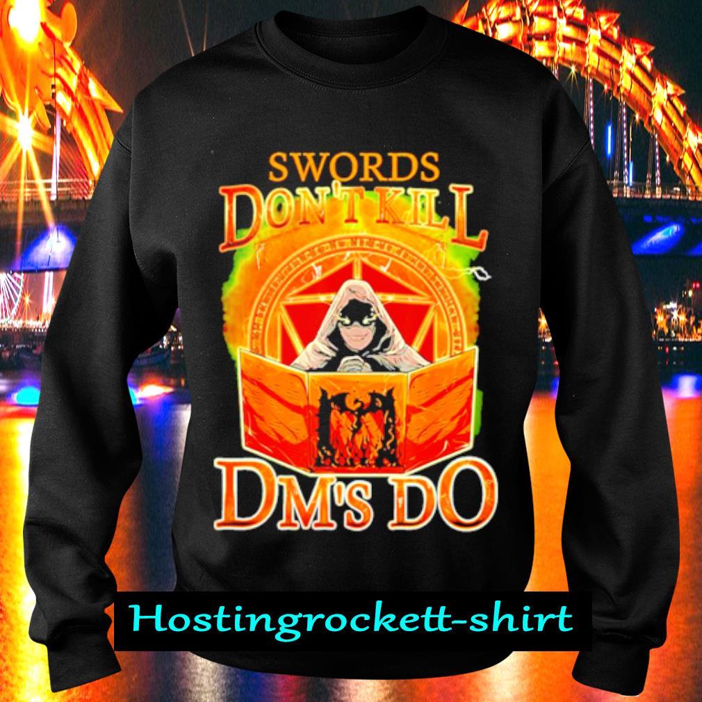 Swords Don't Kill Dm's Do s Sweater