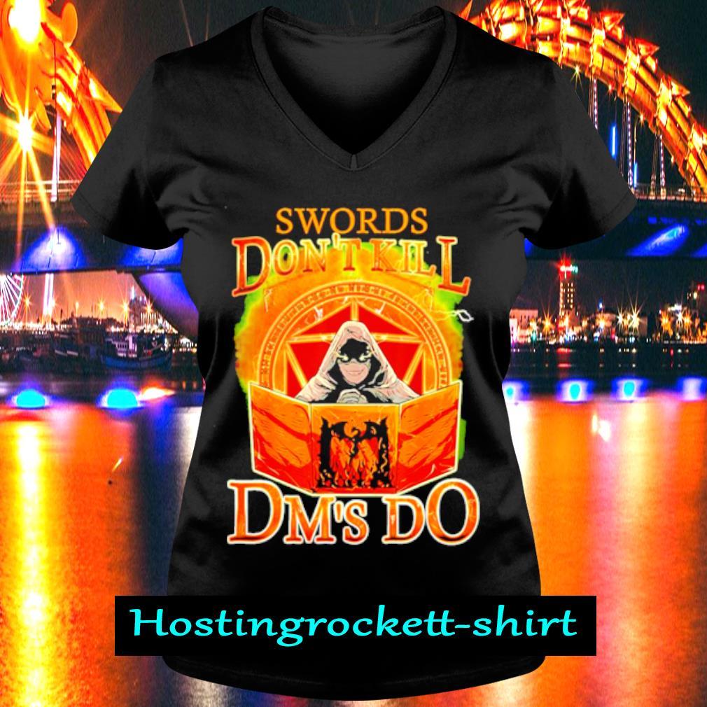 Swords Don't Kill Dm's Do s V-neck T-shirt