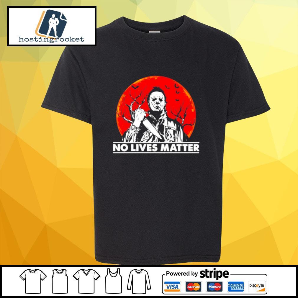 Horror No lives matter shirt