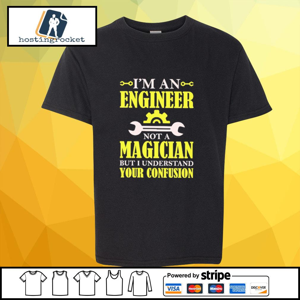 I'm a n engineer not a magician but I understand your confusion shirt