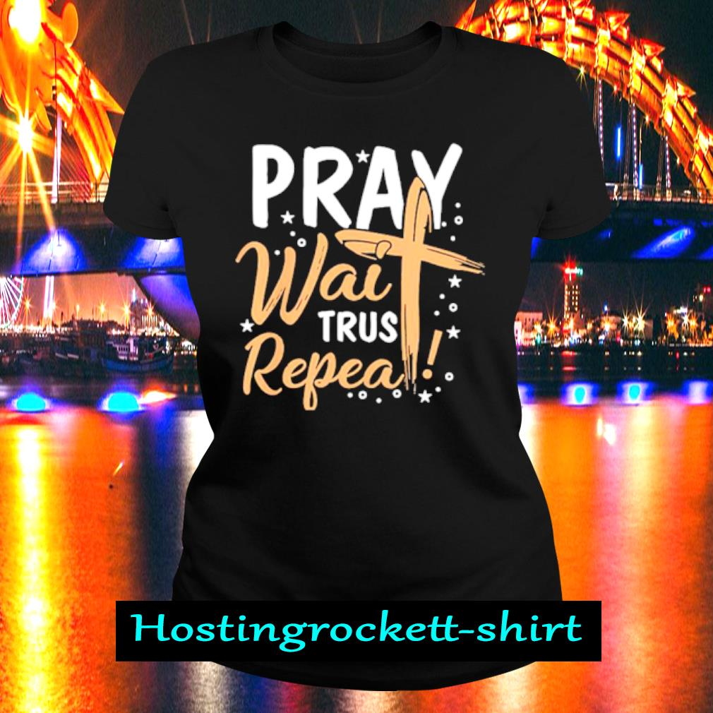 Pray wait Trust Peppa s Ladies Tee