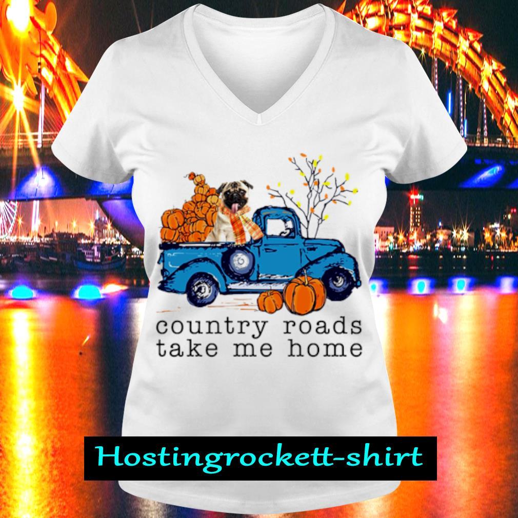 Pug Country roads take me home s V-neck T-shirt