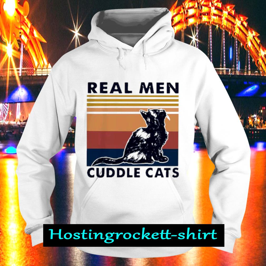 Real Men Cuddle Cats Vintage Shirt Hoodie