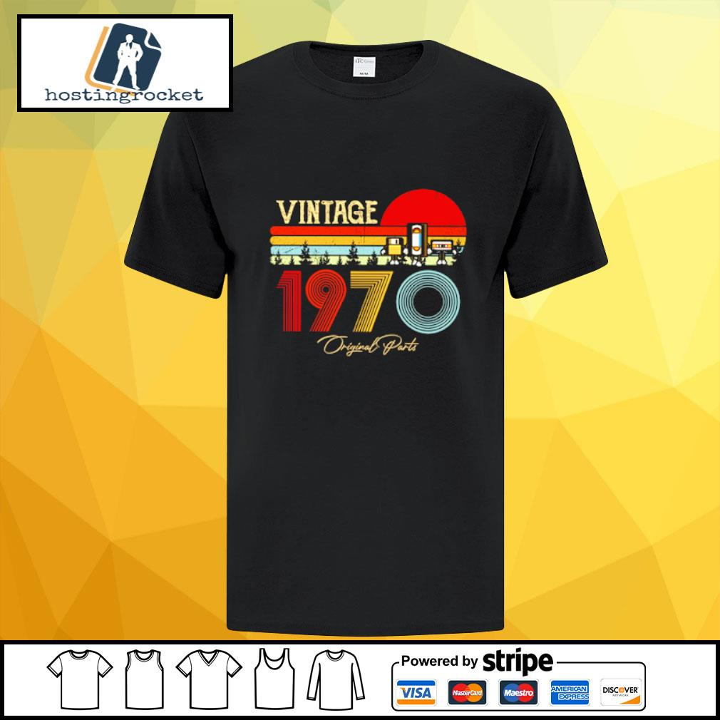 50th Vintage Birthday Gift Tee for Women or Men All Original Parts 1970 Shirt