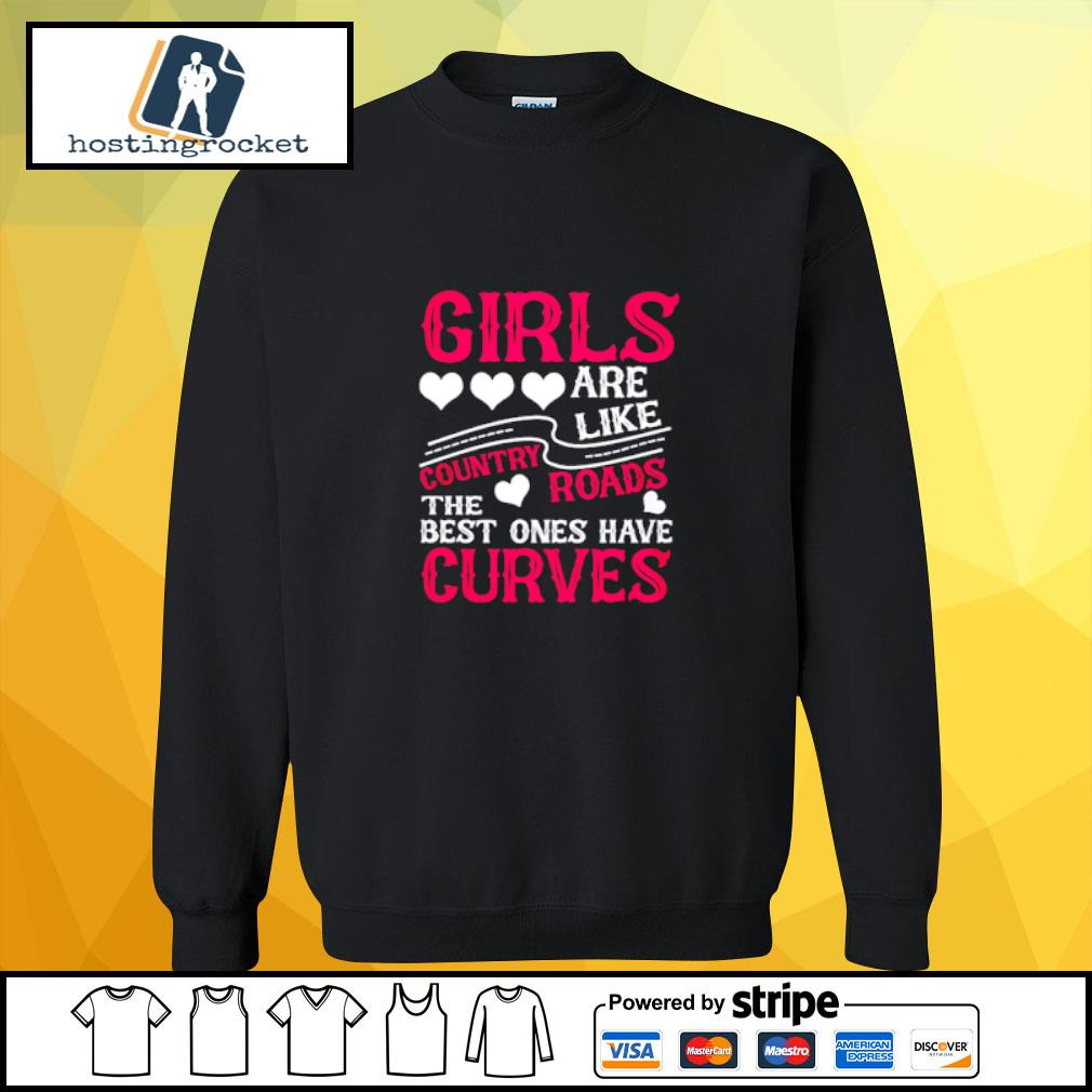 Girls are like country roads the best ones have curves s sweater