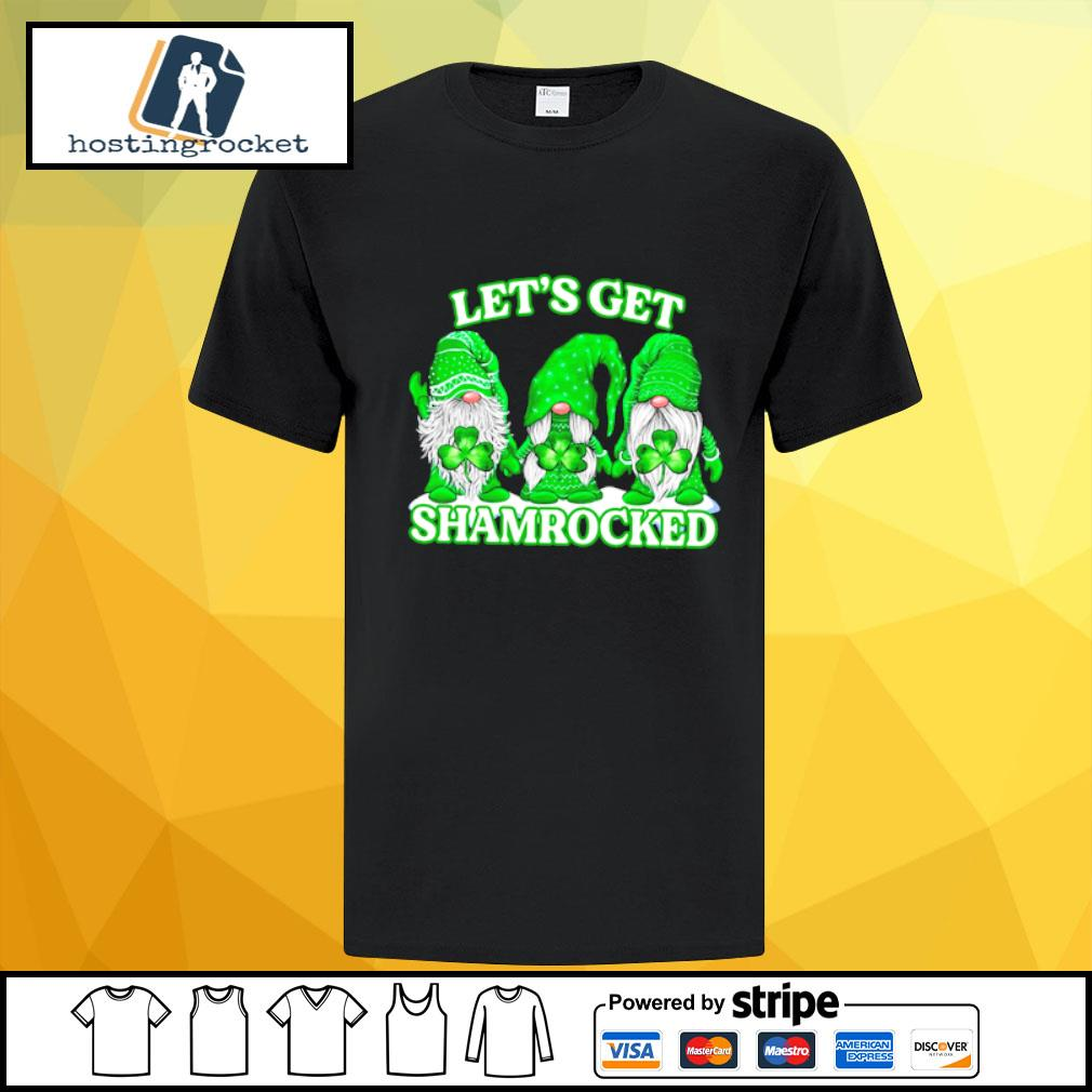 Gnomes let's get shamrocked shirt