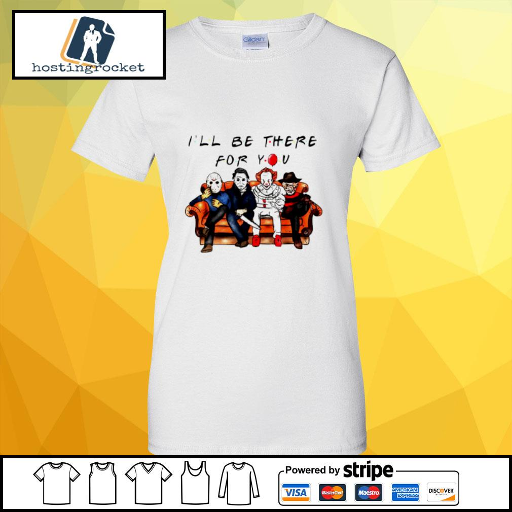 Halloween Characters Horror Movies I'll Be There For You s ladies-tee