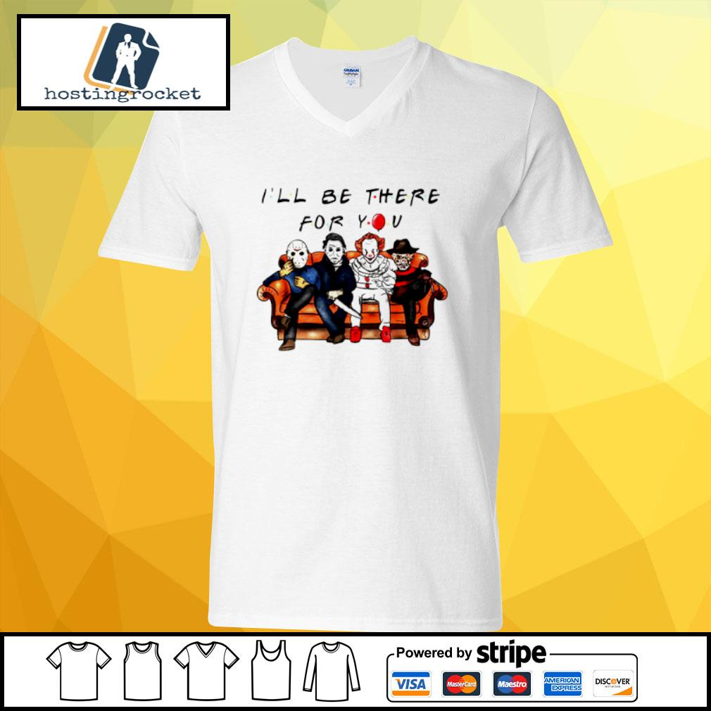 Halloween Characters Horror Movies I'll Be There For You s v-neck t-shirt