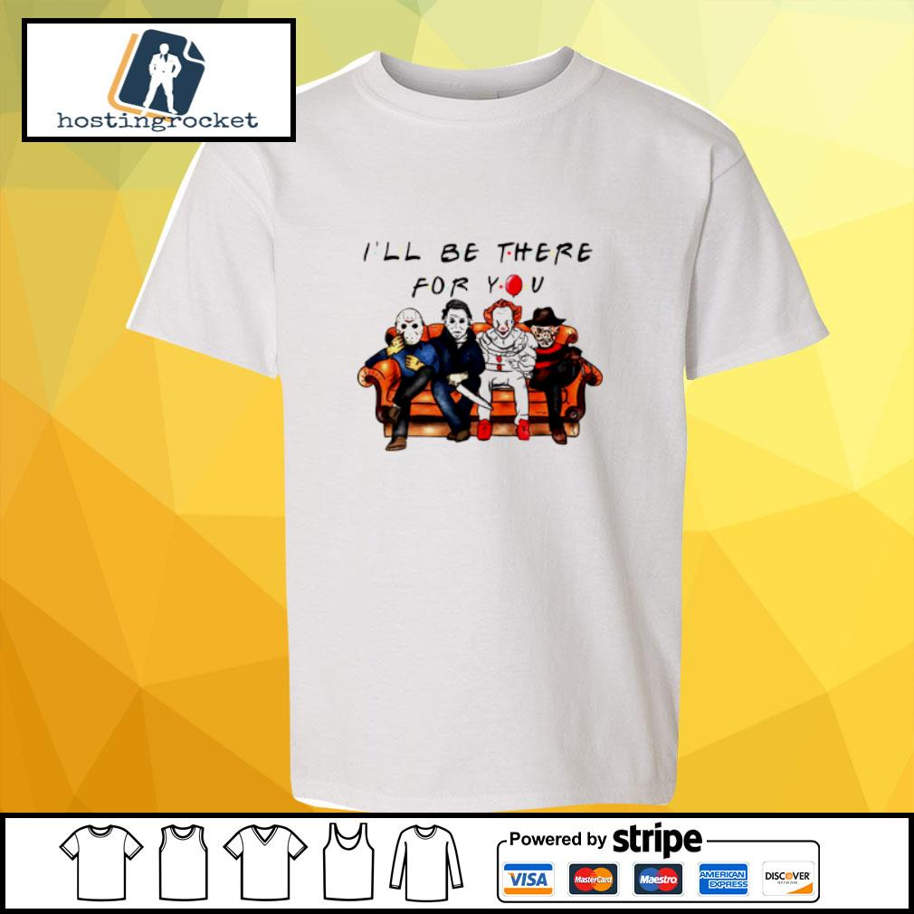 Halloween Characters Horror Movies I'll Be There For You s youth-tee