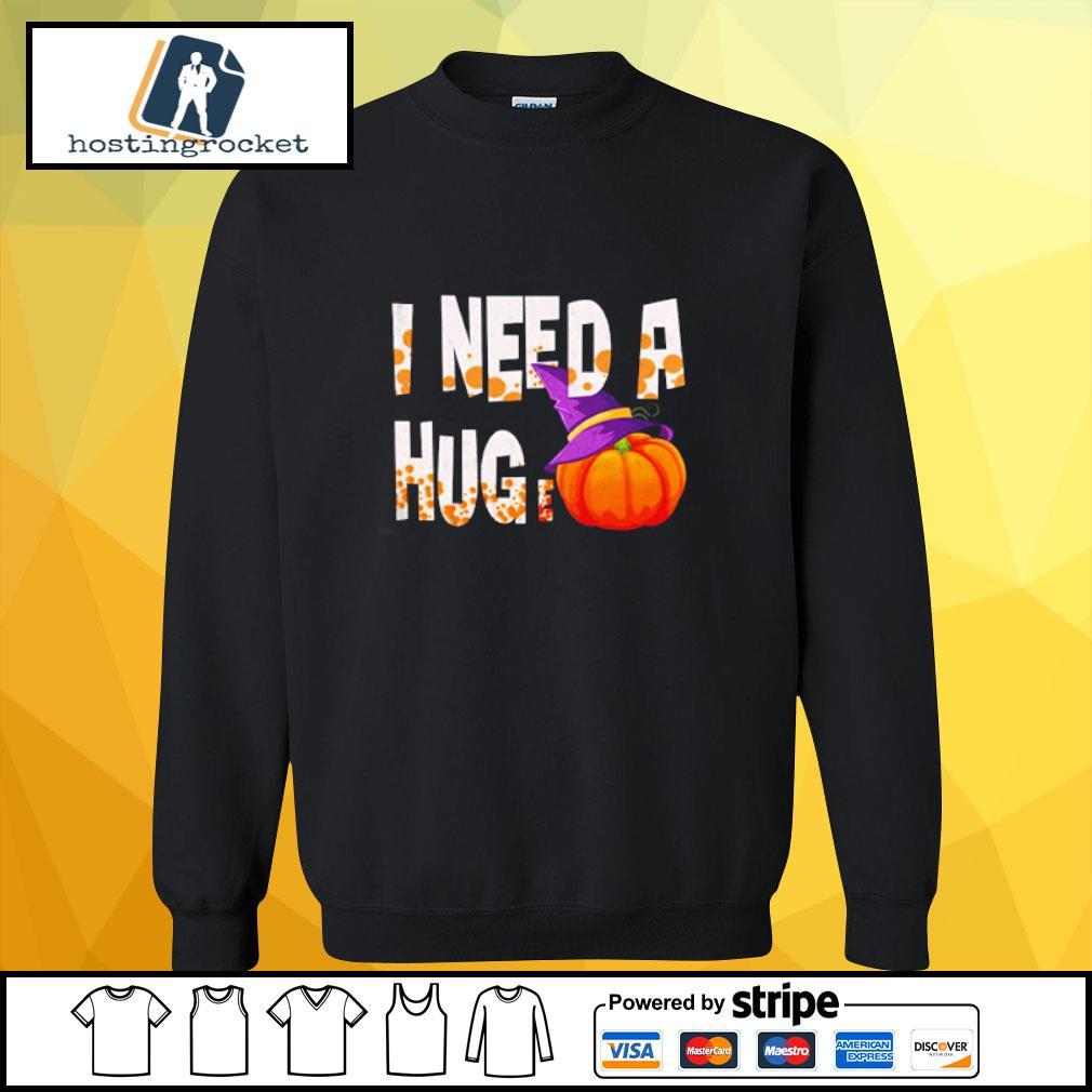 I Need A Hug-e Pumpkin Funny Halloween s sweater
