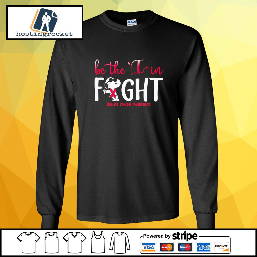 Be The I In Fight Snoopy Breast Cancer Awareness Shirt longsleeve-tee