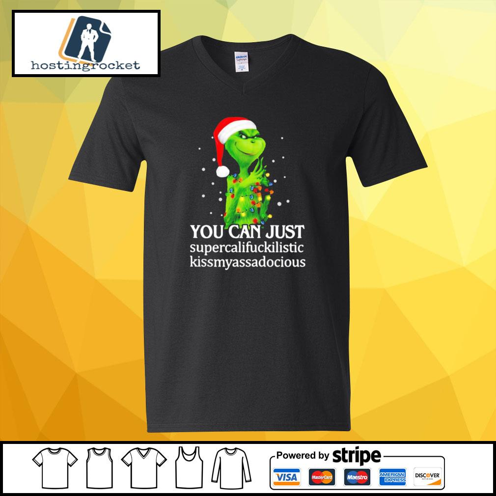 Grinch You Can Just Supercalifuckilistic Kiss My Ass Audacious s v-neck-t-shirt