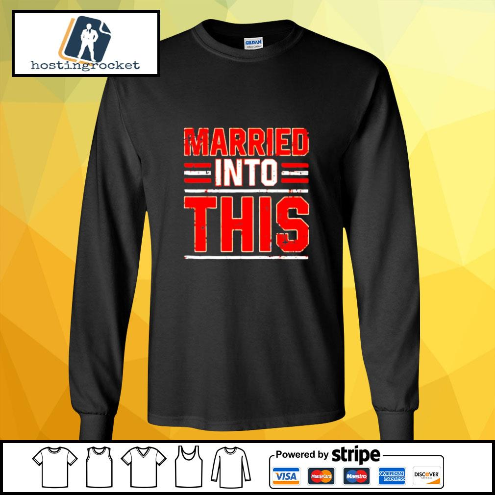 Married into this Cleveland Browns s longsleeve-tee