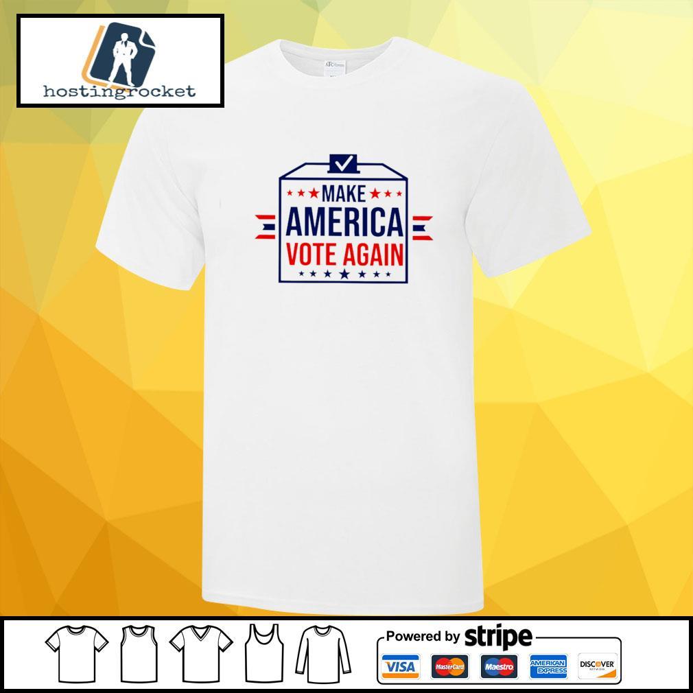 Make america vote again shirt