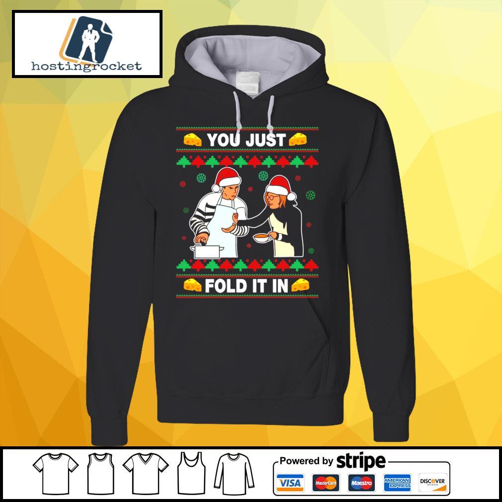 Schitt's Creek you just fold it in Christmas s hoodie