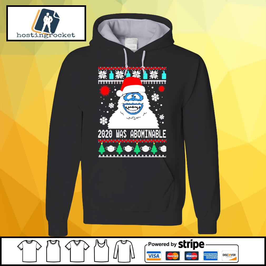 Snowman 2020 was abominable ugly Christmas s hoodie