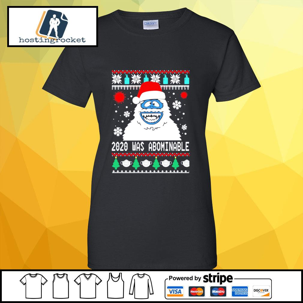 Snowman 2020 was abominable ugly Christmas s ladies-tee