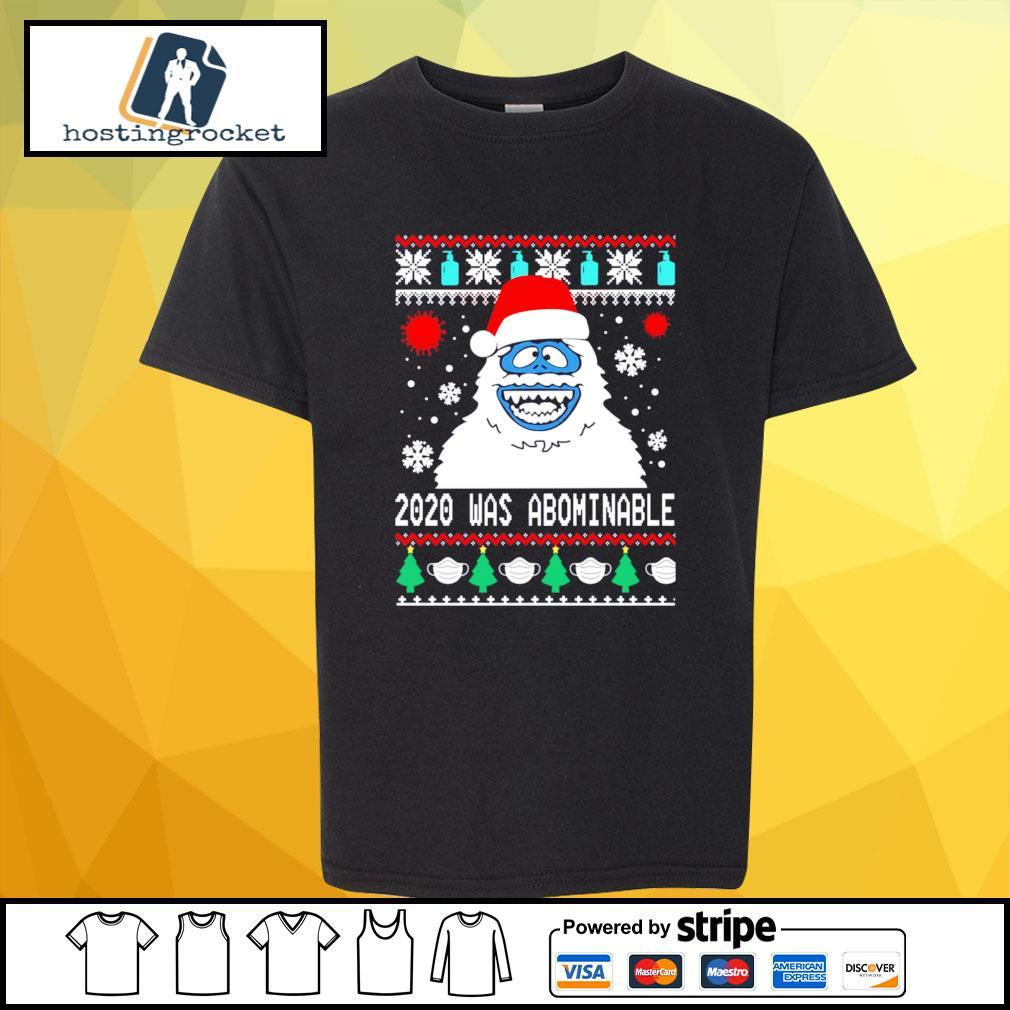 Snowman 2020 was abominable ugly Christmas s shirt