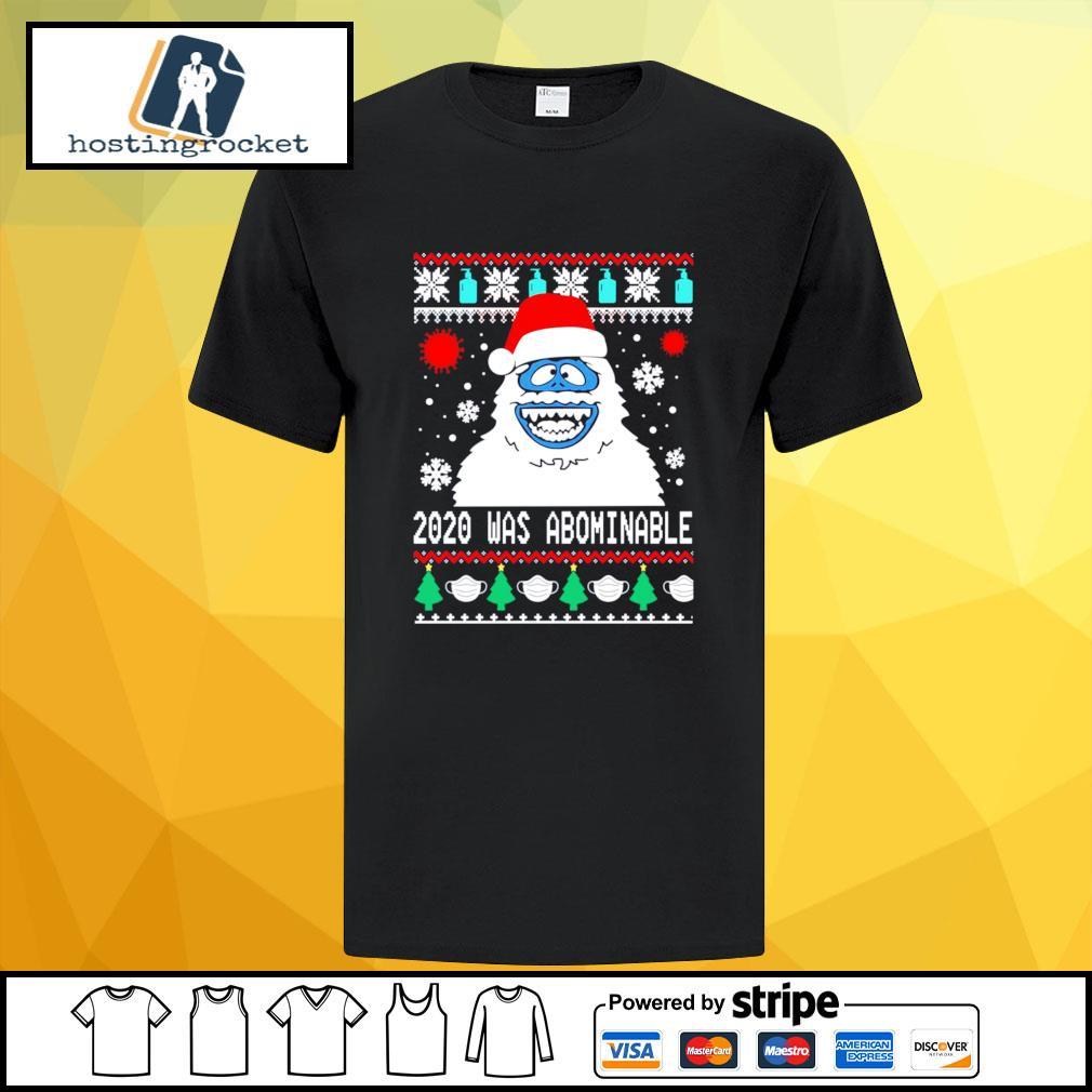 Snowman 2020 was abominable ugly Christmas shirt