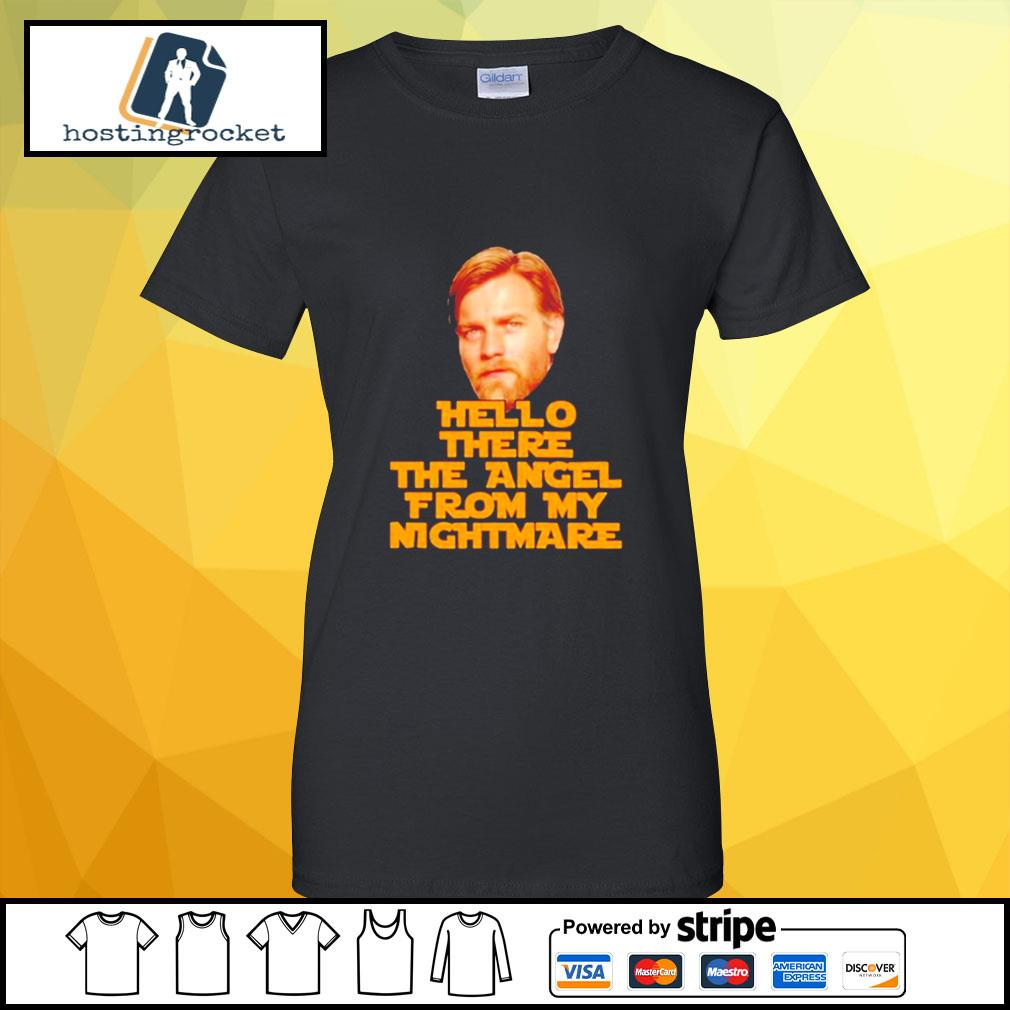 Star Wars Ewan Mcgregor hello there the angel from my nightmare s ladies-tee