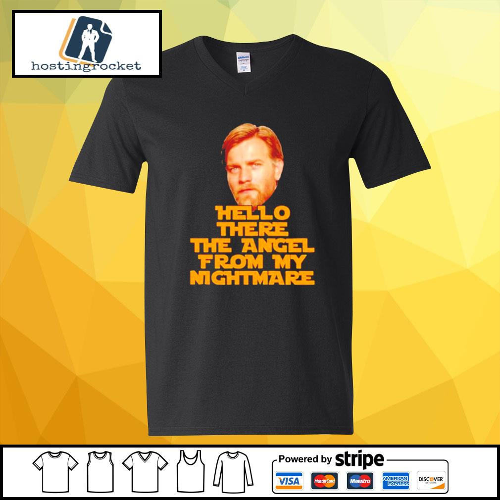 Star Wars Ewan Mcgregor hello there the angel from my nightmare s v-neck-t-shirt
