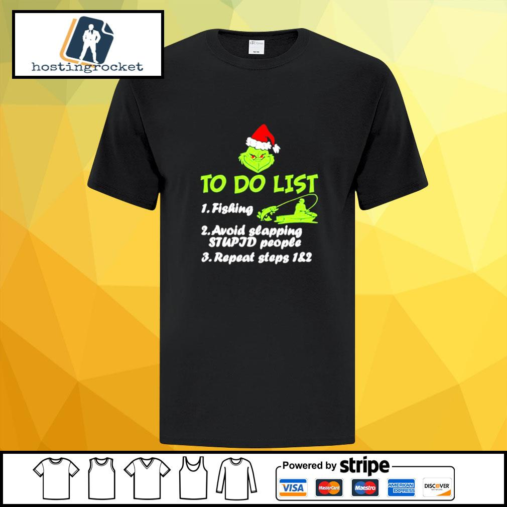 The Grinch Santa To Do List Fishing Avoid Slapping Christmas shirt