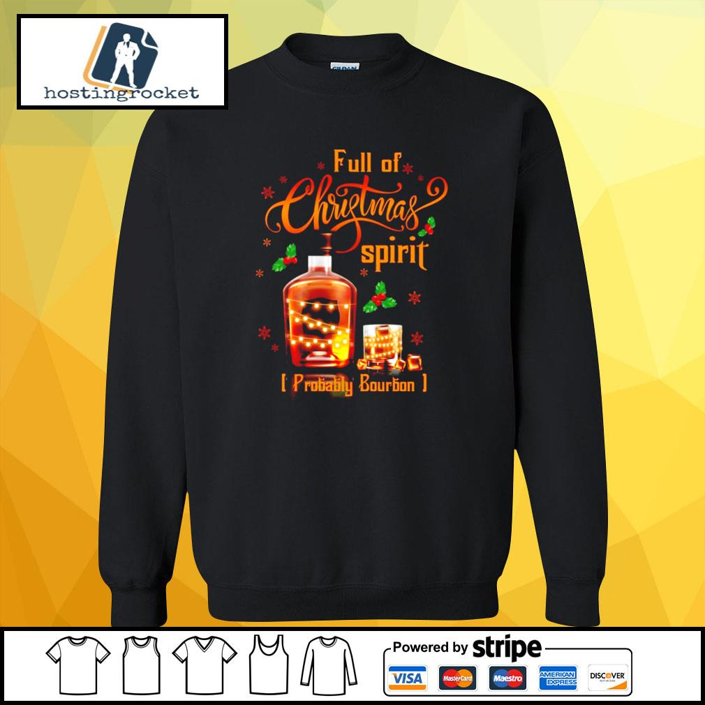 Whiskey Full of Christmas spirit probably bourbon s sweater